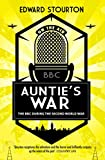 Auntie's War: The BBC during the Second World Wa