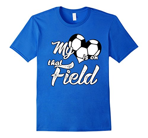 Men's My Heart Is On That Soccer Field Cute TShirt  Large Royal Blue (T Shirts That Light Up)