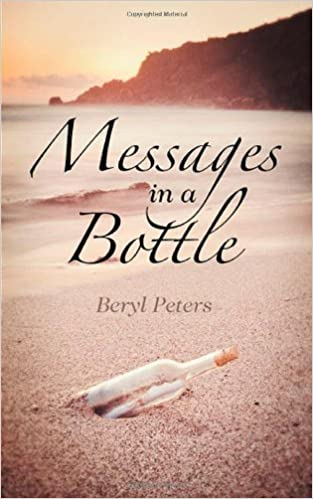 Messages in a Bottle by Beryl Peters (2013-04-24)