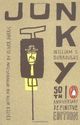 "Junky: The Definitive Text of ""Junk"" (50th Anniversary Edition)"