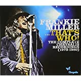 Frankie Miller...That's Who! The Complete Chrysalis Recordings (1973-1980) (2011-05-10)