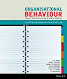 Organisational Behaviour: Core Concepts and Applications