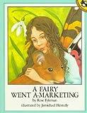 A Fairy Went A-Marketing, Rose Fyleman, 0525445560