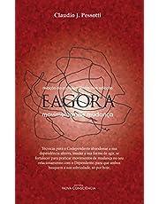 EAGORA - Movimentos de Mudança: Relação da Co-dependência com a Adicção