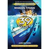 Mission Titanic (The 39 Clues: Doublecross, Book 1)