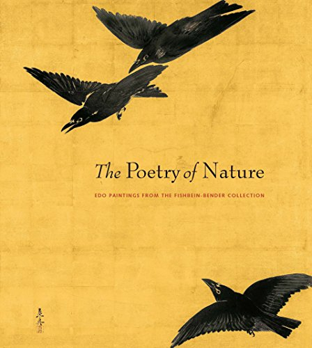 The Poetry of Nature: Edo Paintings from the Fishbein-Bender - Art Japanese Edo Period