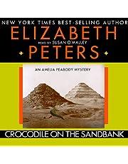 Crocodile on the Sandbank: An Amelia Peabody Mystery