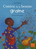 Contes de La Bonne Graine (French Edition)