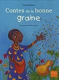 Contes de La Bonne Graine (French Edition)