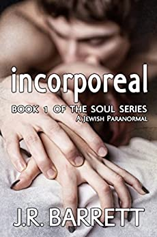 Incorporeal (The Soul Series Book 1) by [Barrett, Julia]