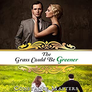 The Grass Could Be Greener Audiobook