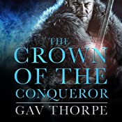 The Crown of the Conqueror: The Crown of the Blood, Book 2 | Gav Thorpe