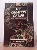 Creation of Life, Andrew Scott, 0631163360