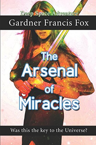 The Arsenal of Miracles
