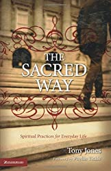 The Sacred Way: Spiritual Practices for Everyday Life (Emergent YS)