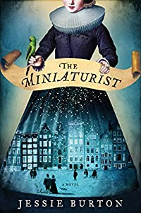 The Miniaturist: A Novel by Jessie Burton ebook deal