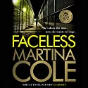 Faceless Audiobook by Martina Cole Narrated by Annie Aldington