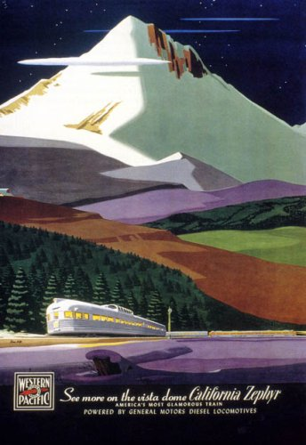 (SEE MORE ON THE VISTA DOME CALIFORNIA ZEPHYR TRAIN TRAVEL LARGE VINTAGE POSTER REPRO)