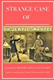 Image of The Strange Case of Dr. Jekyll and Mr. Hyde: Stories of Robert Louis Stevenson - A gothic novella by the Scottish. First published in 1886. first published in 1886