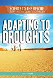 Adapting to Droughts, Larry Gerber, 1448868467