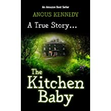 The Kitchen Baby - How a dad and kids had to deliver Mum's fifth baby – a father's view from pregnancy to birth and beyond