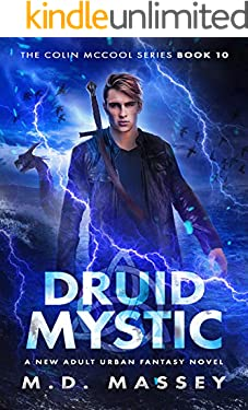 Druid Mystic: A New Adult Urban Fantasy Novel (The Colin McCool Paranormal Suspense Series Book 10)