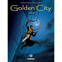 Golden City T04 : Goldy (French Edition)