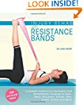 Injury Rehab with Resistance Bands: C...