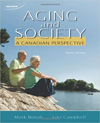 A Canadian Perspective Aging and Society