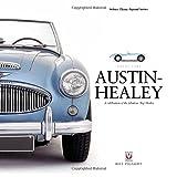 Austin-Healey - A Celebration of the Fabulous 'Big' Healey (Great Cars)