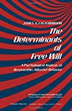 The Determinants of Free Will, James Easterbrook, 0122275500