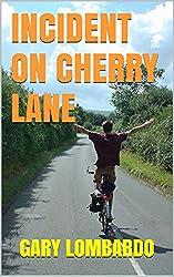 Incident on Cherry Lane (English Edition)