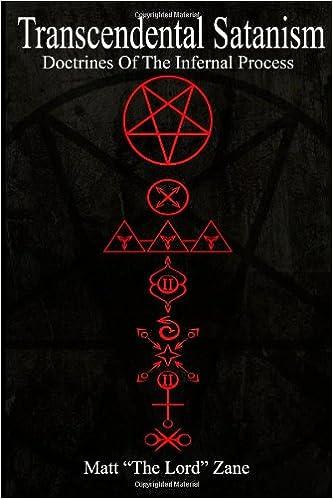 Transcendental Satanism Doctrines Of The Infernal Process Matt