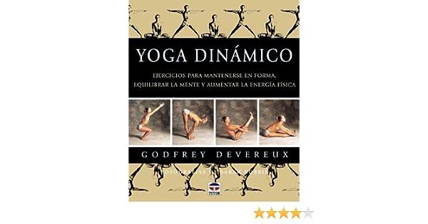 Yoga Dinamico by Godfrey Devereux(2005-06-30): Amazon.es ...