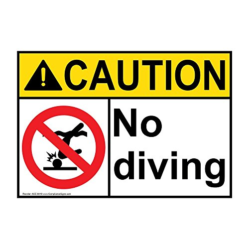 - ComplianceSigns Vinyl ANSI CAUTION label, 5 x 3.5 in. with No Swimming / Diving info in English, 4-pack White