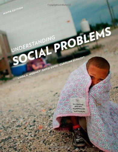 Understanding Social Problems 9th edition by Mooney, Linda A., Knox, David, Schacht, Caroline (2014) Paperback