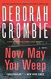 Now May You Weep, Deborah Crombie, 0062308335