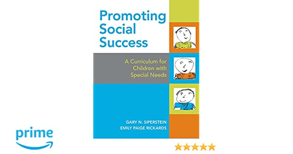 Promoting Social Success: A Curriculum for Children with Special ...