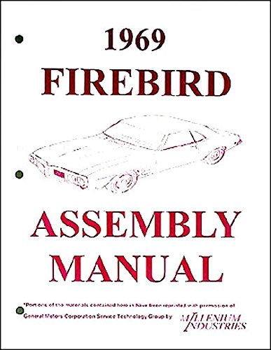 FULLY ILLUSTRATED 1969 PONTIAC FIREBIRD TRANS AM FACTORY ASSEMBLY INSTRUCTION MANUAL Ram Air 400, Convertible 69 ()