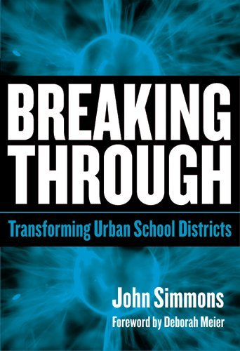 Breaking Through: Transforming Urban School Districts: 1st (First) Edition PDF