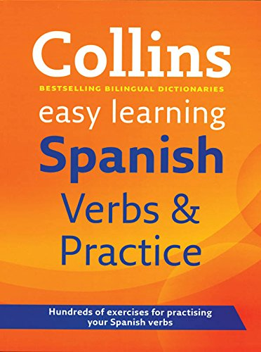 Collins Easy Learning � Collins Easy Learning Spanish Verbs and Practice