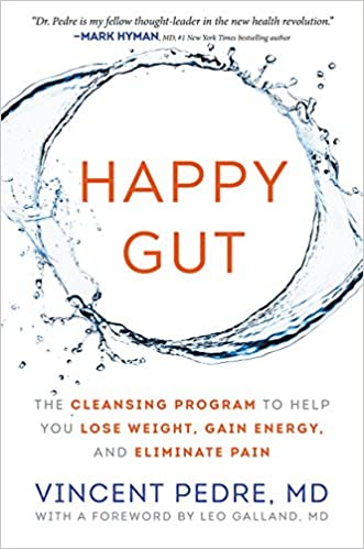 Happy Gut: The Cleansing Program to Help You Lose Weight ...