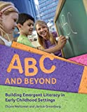 img - for ABC and Beyond: Building Emergent Literacy in Early Childhood Settings book / textbook / text book
