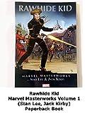 Review: Rawhide Kid Marvel Masterworks Volume 1 (Stan Lee, Jack Kirby) Paperback Book