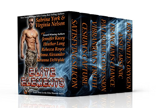 - Elite Elements: Seven-Novel Cohesive Military Boxed Set (Elite Warriors Series Book 3)