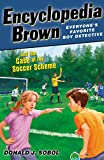 img - for Encyclopedia Brown and the Case of the Soccer Scheme book / textbook / text book