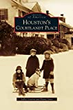 img - for Houston's Courtlandt Place book / textbook / text book