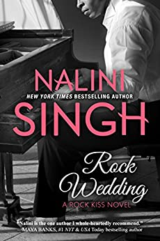 Rock Wedding (Rock Kiss Book 4) by [Singh, Nalini]