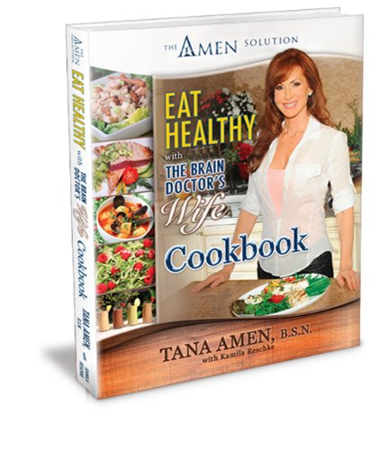 Download Eat Healthy with the Brain Doctor's Wife Cookbook pdf epub