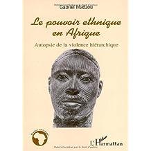 Pouvoir ethnique en afrique